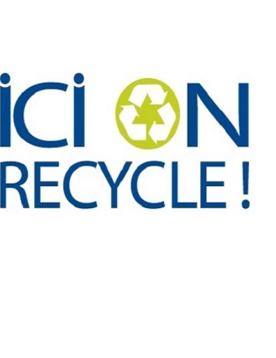 ICI ON RECYCLE!